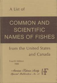 A List of Common and Scientific Names of Fishes from the United States and Canada (Fourth Edition)