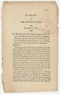 In Senate of the United States. December 4, 1816. Mr. Morrow, from the committee appointed to inquire whether any, and if any, what, legislative measures may be necessary for admitting the state of Indiana into the Union, or for extending the laws of the United States to that state, report ...