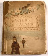 Wide Awake.  Volume X