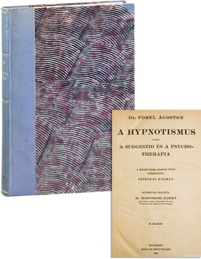 Budapest: Magyar Könyvkiado, 1921. The Second Hungarian Edition; a translation from the German of D...