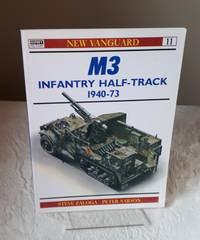 M3 Infantry Half-Track 1940-73 (New Vanguard) by  Steven J Zaloga - Paperback - 1994 - from Dandy Lion Editions (SKU: 031429)
