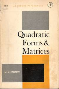 Quadratic Forms and Matrices: An Introductory Approach