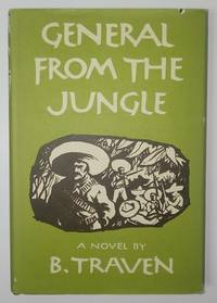 General from the Jungle by B Traven - Hardcover - 1972 - from Hideaway Books (SKU: HID081)