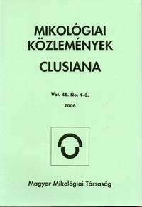 Mikológiai Közlemények Clusiana, v. 45, no. 1-3, 2006