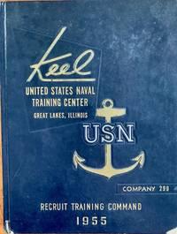 Keel: United States Naval Training Center, Great Lakes, Illinois, Company 290, Recruit Training...