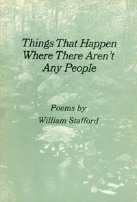 Things That Happen Where There Aren't Any People by  William Stafford - Paperback - Signed First Edition - 1980 - from The Haunted Bookshop, LLC (SKU: 062363)