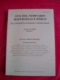 ATTI DEL SEMINARIO MATEMATICO E FISICO DELL' UNIVERSITA DI MODENA Vol. LIII - 2005 Fasicolo 2
