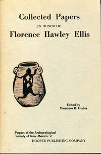 Collected Papers in Honor of Florence Hawley Ellis - Papers of the Archaeology Society of New Mexico: 2