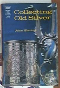 collecting old silver