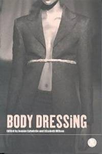 Body Dressing (Dress, Body, Culture) by Bloomsbury Academic - 2001-04-01 - from Books Express and Biblio.com