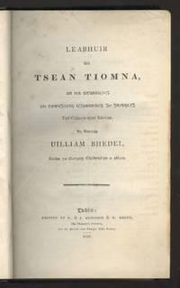 Leabhuir an Tsean Tiomna, bound together with An Tiomna Nuadh [Bible in Irish]
