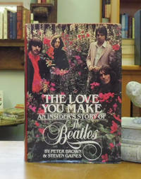The Love You Make: An Insider\'s Story of The Beatles