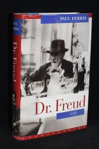 Dr. Freud; A Life