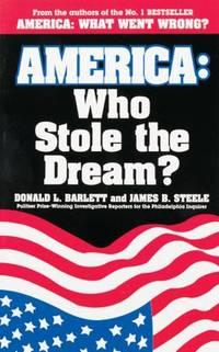 America : Who Stole the Dream?