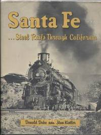 Santa Fe: Steel Rails Through California
