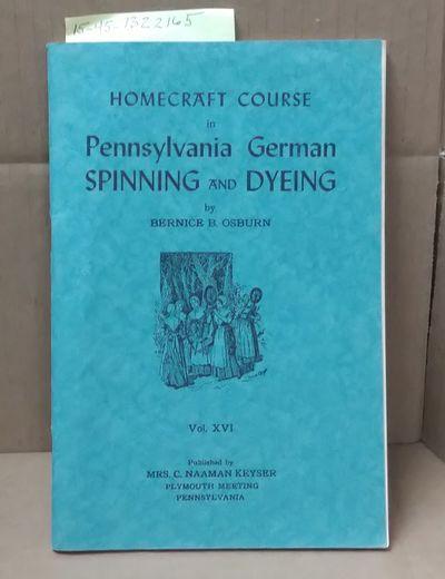 Plymouth Meeting: Mrs. C. Naaman keyser, 1945. Saddle-stitched. Octavo; G+; Paperback; Spine, staple...