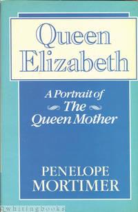 Queen Elizabeth: A Portrait of the Queen Mother