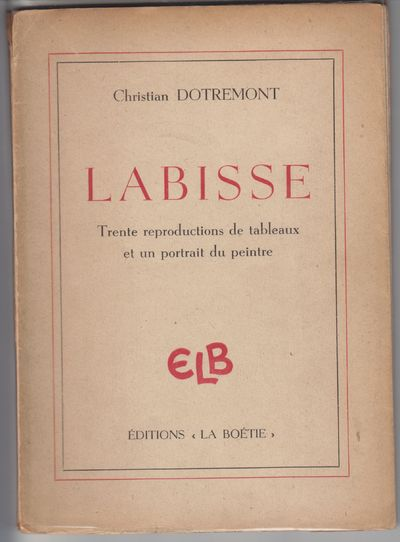 Brussells: Editions La Boetie. 1946. First Edition; First Printing. Softcover. Wraps, browning text ...