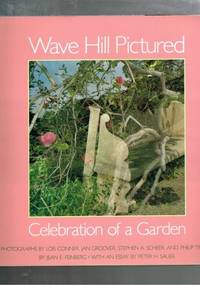 Wave Hill Pictured : Celebration of a Garden
