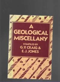 A GEOLOGICAL MISCELLANY