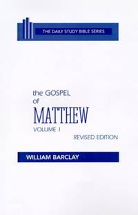 image of The Gospel of Matthew: Chapters 1 to 10: 0001 (Daily Study Bible (Westminster Hardcover))