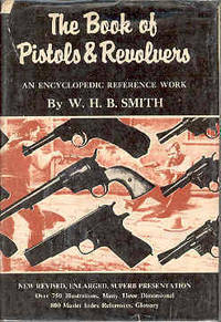 The Book of Pistols and Revolvers