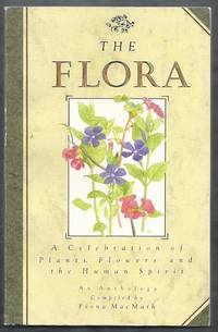 The Flora. An Anthology of Poetry and Prose