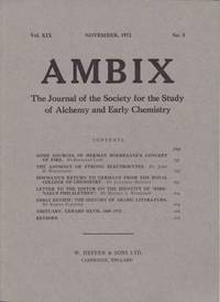 Ambix. The Journal of the Society for the History of Alchemy and Early Chemistry Vol. XIX, No. 3. November, 1972