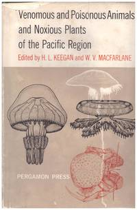 image of VENOMOUS  AND POISONOUS ANIMALS AND NOXIOUS PLANTS OF THE PACIFIC REGION