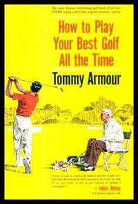 image of HOW TO PLAY YOUR BEST GOLF ALL THE TIME