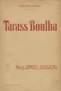 Tarass Boulba Drame Musical en cinq actes ... d'après Gogol par Louis de Gramont ... Partition Chant et Piano réduite par l'Auteur. [Piano-vocal score]