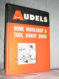 Audels Home Workshop & Tool Handy Book