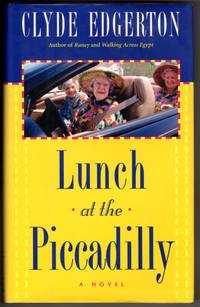 Lunch at the Piccadilly (Edgerton, Clyde)