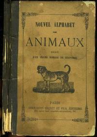 image of Nouvel Alphabet des Animaux Orne d'un Grand Nombre de Gravures