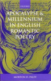 Apocalypse and Millennium in English Romantic Poetry.