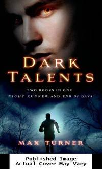 Dark Talents: Two Books in One: Night Runner and End of Days (Night Runner Novels)