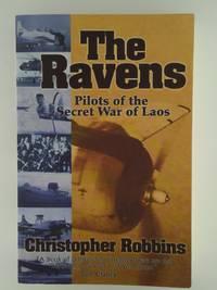 image of The ravens: Pilots of the secret war of Laos