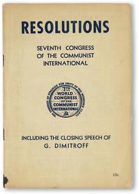 Seventh World Congress of the Communist International: Resolutions Including Also the Closing Speech of Georgi Dimitroff