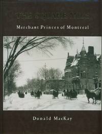 Square Mile, The - Merchant Princes of Montreal