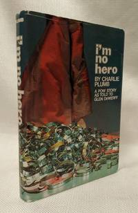 I'm No Hero, a POW Story As Told to Glen DeWerff