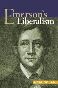 Emerson\'s Liberalism