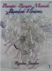 Beaded Flowers/Bunga-Bunga Manik