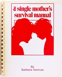 The Single Mother's Survival Manual