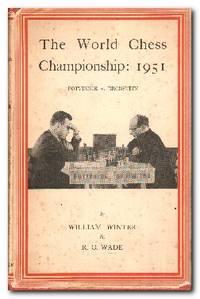 image of The World Chess Championship, 1951 Botvinnik V. Bronstein