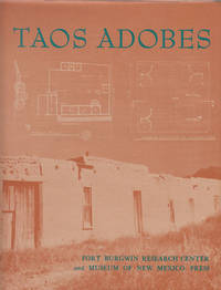 Taos Adobes  Spanish Colonial and Territorial Architecture of the Taos  Valley by  Bainbridge &  Jean Lee Booth &  William R. Sims Bunting - 1st Edition. 1st Printing - 1964 - from Sweet Beagle Books (SKU: 30702)