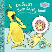 image of Dr. Seuss's Sleep Softly Book: With Soft Seussian Stuff to Snuggle With Fluff and Squish! (Hardcover)
