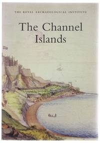 The Channel Islands; Report and Proceedings of the 150th Summer Meeting of the Royal Archaeological Institute in 2004, Supplement to the Archaeological Journal volume 161 for 2004