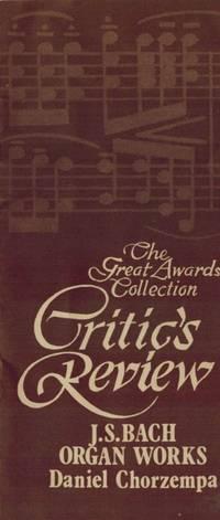 J.S Bach Organ Works - Daniel Chorzempa. (Critic's Review).