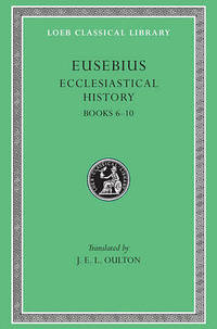 Ecclesiastical History: v. 2: Bks.VI-X