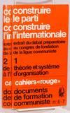View Image 1 of 2 for Construire le parti, construire l'Internationale. Extrait du débat préparatoire au Congrès de fon... Inventory #219183